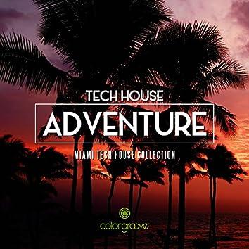 Tech House Adventure (Miami Tech House Collection)
