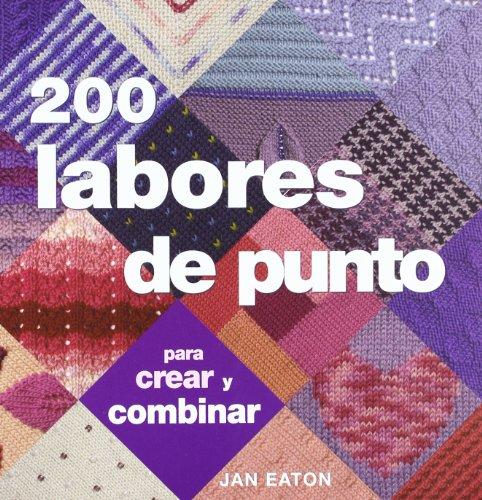 200 Labores De Punto (Ilustrados / Labores)