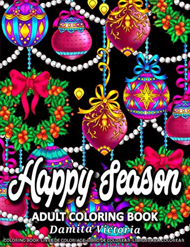 Happy Season: An Adult Coloring Book with Relaxing Christmas Patterns Decorations and Beautiful Holiday Designs | Unique Gifts for Women