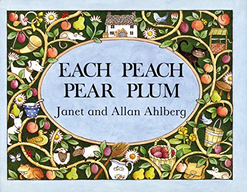 Each Peach Pear Plum (Viking Kestrel Picture Books)