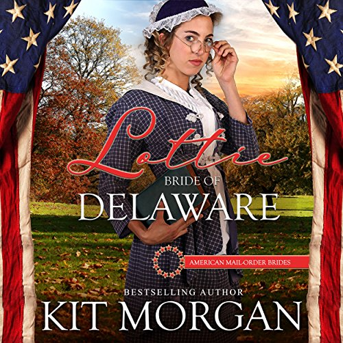 Couverture de Lottie: Bride of Delaware