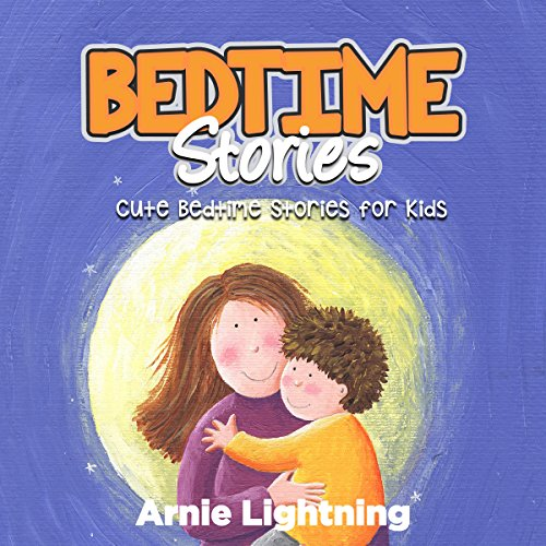 Bedtime Stories: Quick Bedtime Stories for Kids audiobook cover art