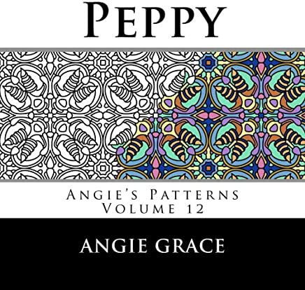 Peppy (Angies Patterns Volume 12)