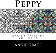 Peppy (Angie's Patterns Volume 12)