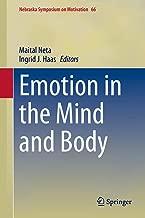 Emotion in the Mind and Body (Nebraska Symposium on Motivation Book 66) (English Edition)