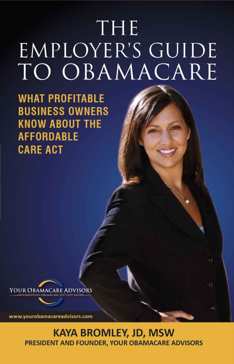 The Employer's Guide To Obamacare