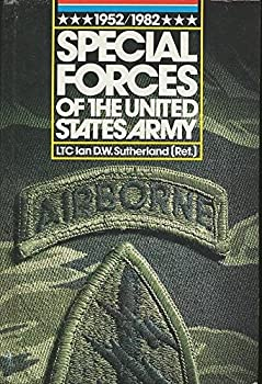 Special Forces of the United States Army 1952-82