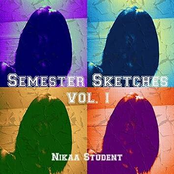 Semester Sketches