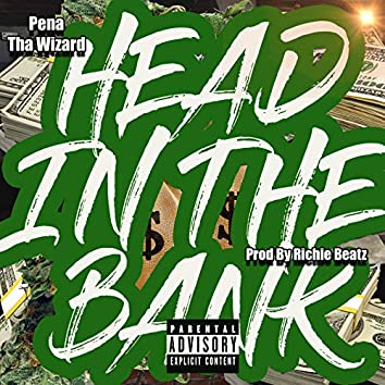 Head in the Bank