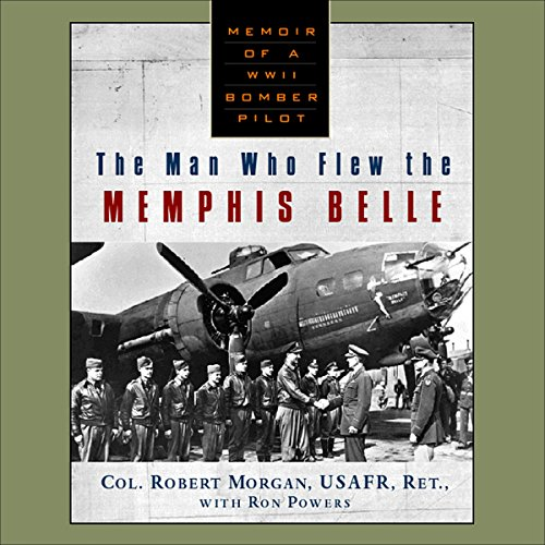 Man Who Flew The Memphis Belle audiobook cover art