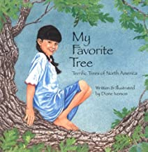 My Favorite Tree: Terrific Trees of North America (Sharing Nature With Children Book)