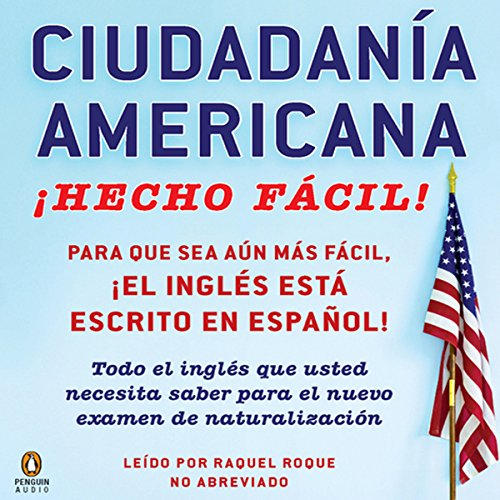 Ciudadania Americana Hecho Facil [United States Citizenship Test Guide] audiobook cover art