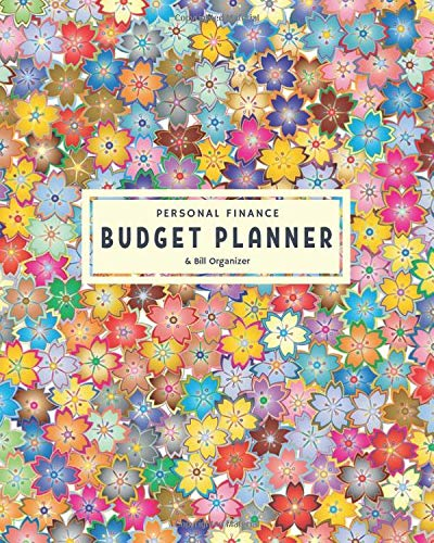 Personal Finance Budget Planner & Bill Organizer: Simple Budget Spreadsheet for Money Management | Expense Tracker with Financial Plan to Get Out of ... (Personal Finance & Budget Books, Band 2)