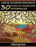 Livre de coloriage pour adulte: 30 pages de coloriages automnales