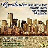 Gershwin: Rhapsody In Blue / American In Paris / Piano Concerto/... [Bonus Tracks Edition] - Leonard Bernstein