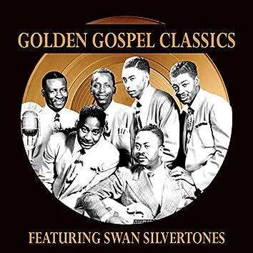 Golden Gospel Classics: The Swan Silvertones