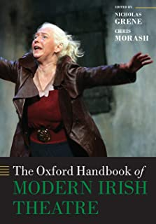 The Oxford Handbook of Modern Irish Theatre
