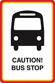 Aluminum Metal Caution Bus Stop Print Bus Picture Street Road Sign