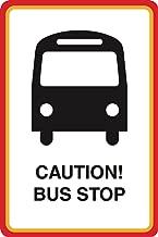 Aluminum Metal Caution Bus Stop Print Bus Picture Street Road Sign