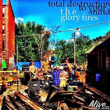 Total Destruction To Your Mind - Single