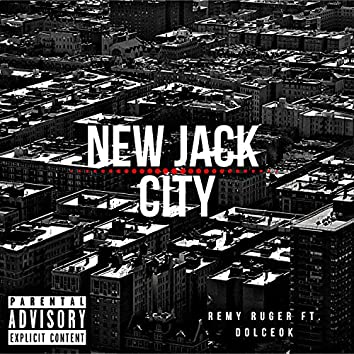 New Jack City (feat. DolceOk)