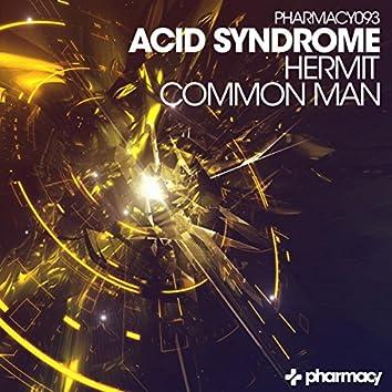 Hermit / Common Man