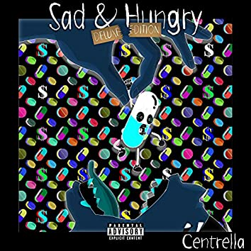 Sad & Hungry (Deluxe Edition)