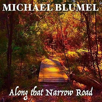 Along That Narrow Road