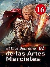El Dios Supremo de las Artes Marciales 16: Escapando del Altar con esfuerzos conjuntos. (La reencarnación del Marte)