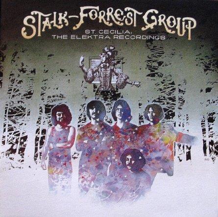 Stalk-Forrest Group - St. Cecilia - The Elektra Recordings - Ltd. Edn. (Digipak)