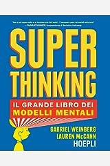 Superthinking: Il grande libro dei modelli mentali (Italian Edition) Kindle Edition