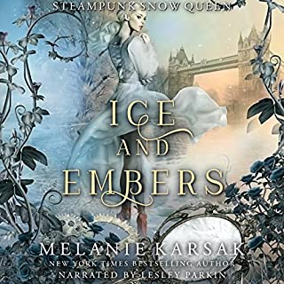 Ice and Embers: Steampunk Snow Queen cover art
