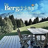 Der Bergdoktor Original Filmmusik zur ZDF Serie