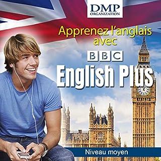 Couverture de BBC English plus. Cours d'anglais - niveau moyen