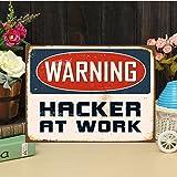 Hacker Sign Hacker at Work Metal Sign Programmer Gift Coder Gift Friend Gift Idea Custom Text Sign Metal Sign Print Coder Door Sign Vintage Aluminum Metal Signs 12'x8'