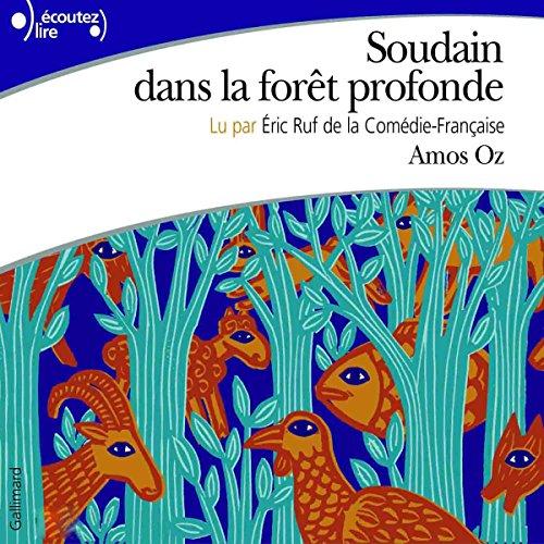 Soudain dans la forêt profonde audiobook cover art