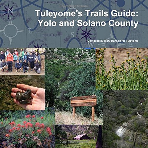 Tuleyome's Trails Guide: Yolo and Solano County