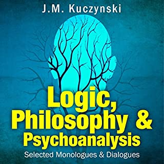 Logic, Philosophy, and Psychoanalysis audiobook cover art