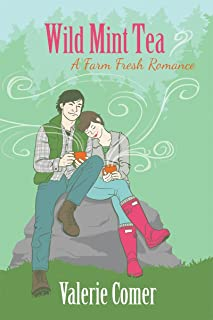 Wild Mint Tea (A Farm Fresh Romance Book 2)
