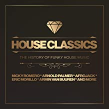 House Classics - The History Of Funky House Music