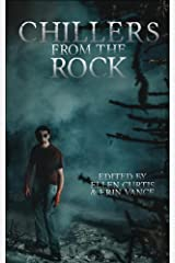 Chillers from the Rock Kindle Edition