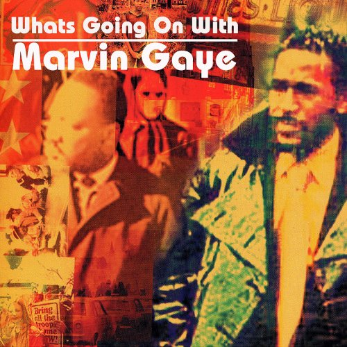 What's Going On With Marvin Gaye