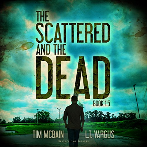 Page de couverture de The Scattered and the Dead, Book 1.5