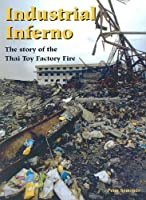 Industrial Inferno: The Story of the Thai Toy Factory Fire