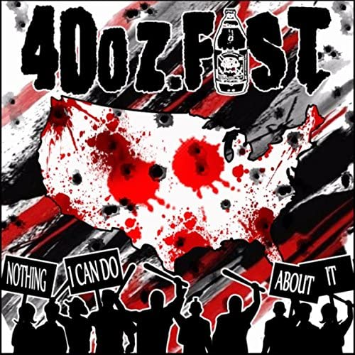 40 Oz Fist