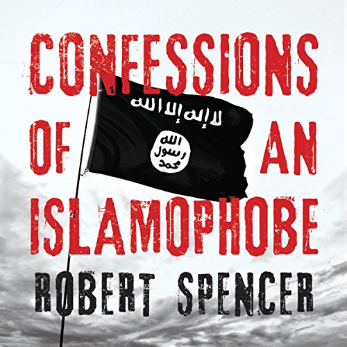 Confessions of an Islamophobe  By  cover art