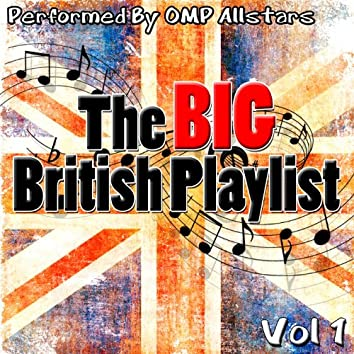 The Big British Playlist Vol 1