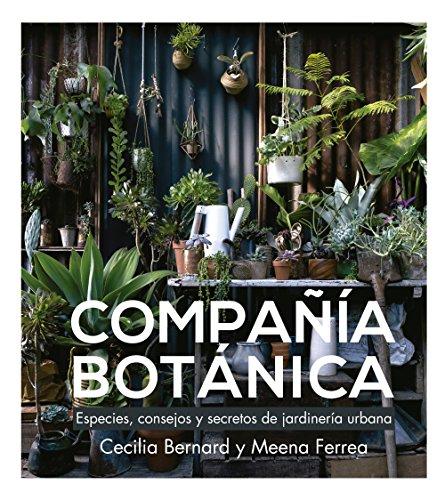 Compañía Botánica: Especies, consejos...