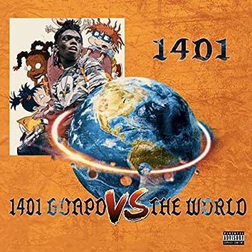1401 Guapo Vs the World