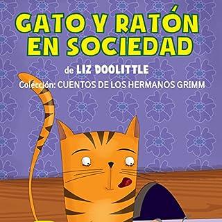Gato Y Ratón En Sociedad [Cat and Mouse in Society] cover art